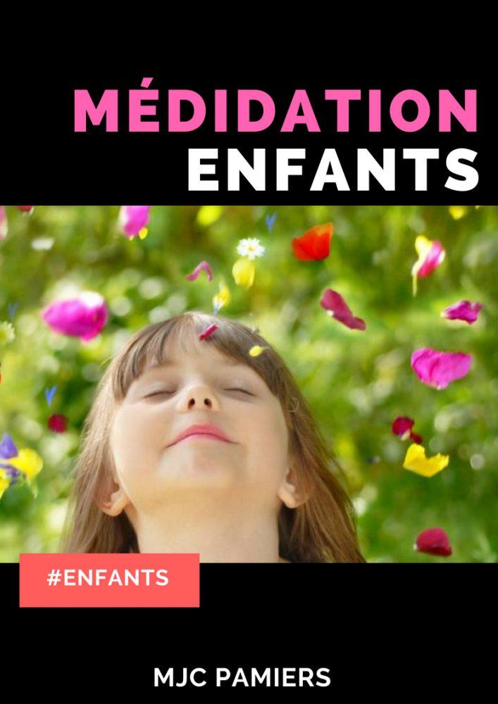 MÉDITATION (ENFANTS)