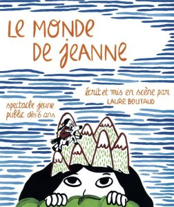 Le Monde de Jeanne - Théâtre - La Rift Compagnie