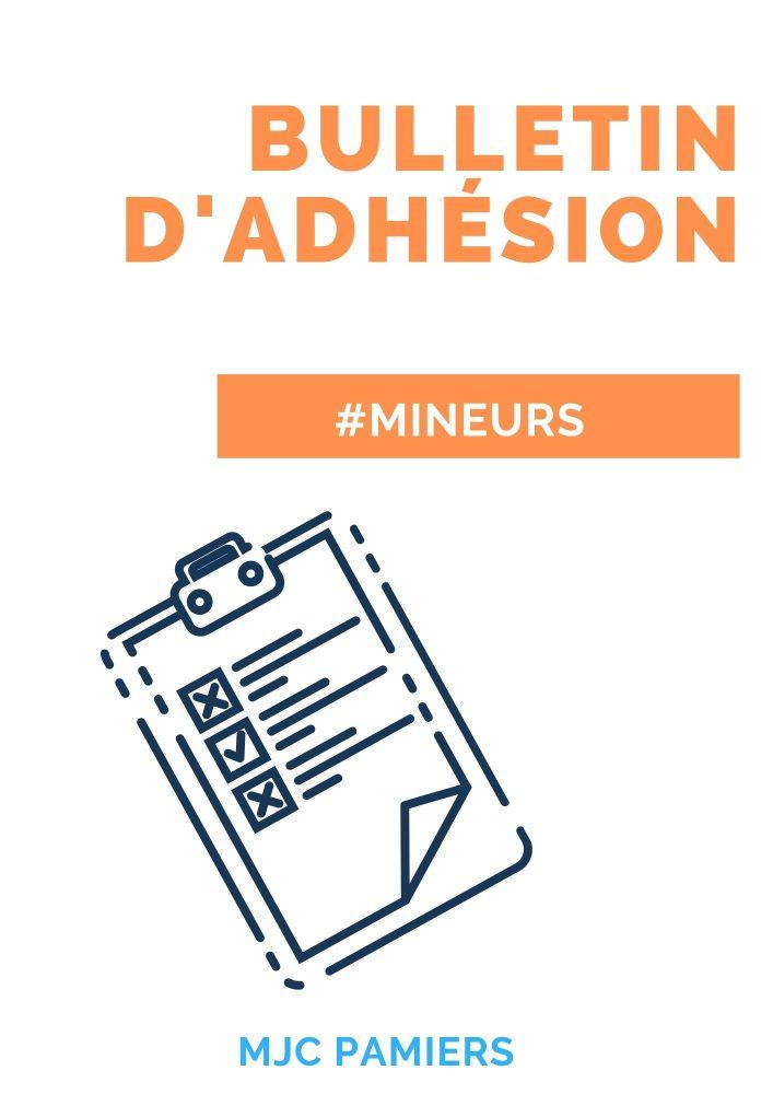 Bulletin d'adhésion (mineur)